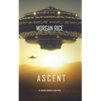 Ascent (The Invasion Chronicles-Book Three): A Science Fiction Thriller
