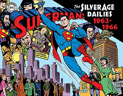 Newspaper 1964 (Superman The Silver Age Newspaper Dailies Volume 3: 1963–1966 (Superman Silver Age Dailies))
