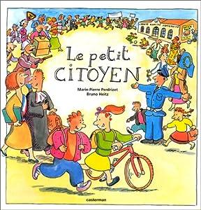 """Afficher """"Le petit citoyen"""""""