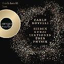 Sieben kurze Lektionen über Physik Hörbuch von Carlo Rovelli Gesprochen von: Frank Arnold