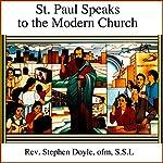 St Paul Speaks to the Modern Church | Stephen Doyle