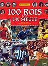 Football, 100 rois pour un siècle par Ejnès