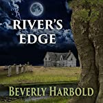 River's Edge | Beverly Harbold