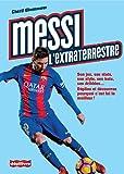 Messi, l'extraterrestre