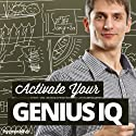 Activate Your Genius IQ Hypnosis: Turbo-Charge Your Intelligence, with Hypnosis Speech by  Hypnosis Live Narrated by  Hypnosis Live