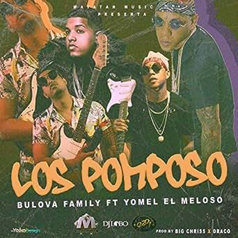 Amazon.com: Los Pomposo [Explicit]: Bulova Yomel El Meloso ...