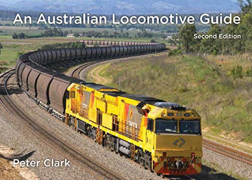 (An Australian Locomotive Guide: Second Edition )