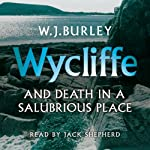 Wycliffe and Death in a Salubrious Place | W. J. Burley