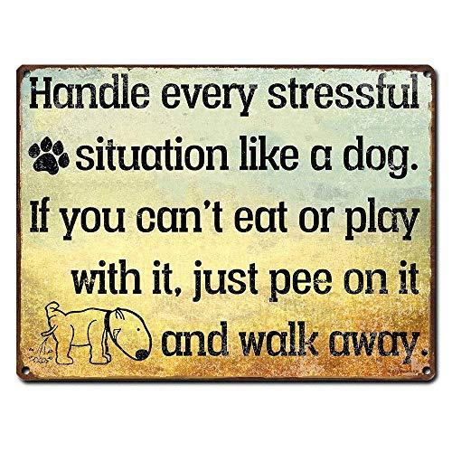 犬のようにストレスの多い状況をすべて処理する 金属板ブリキ看板注意サイン情報サイン金属安全サイン警告サイン表示パネル