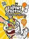 The Lapins crétins - Activités : Le livre de co..