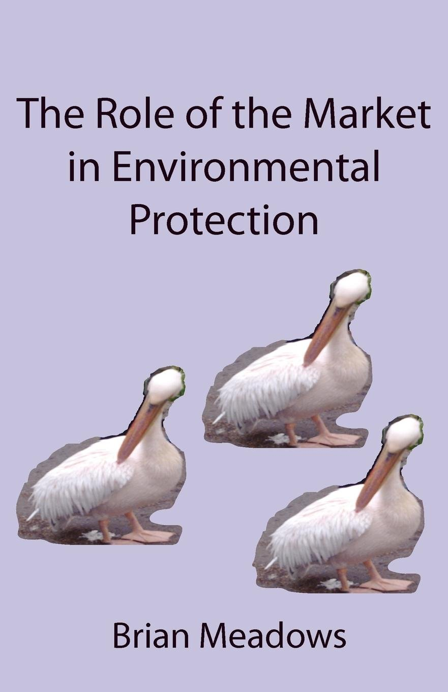 Download The Role of the Market in Environmental Protection pdf epub