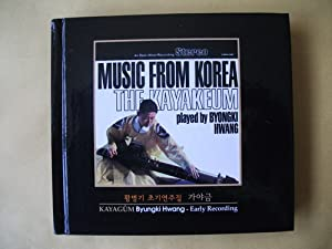 Byongki Hwang Music From Korea Volume 1 The Kayakeum