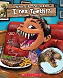 #5: What If You Had T. Rex Teeth? And Other Dinosaur Parts