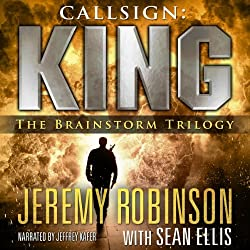 Callsign: King - The Brainstorm Trilogy