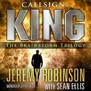 Callsign: King - The Brainstorm Trilogy Audiobook