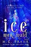 Ice Mermaid (Salt for Air Book 2)