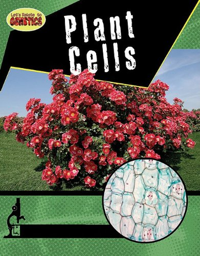 Plant Cells (Let's Relate to Genetics)