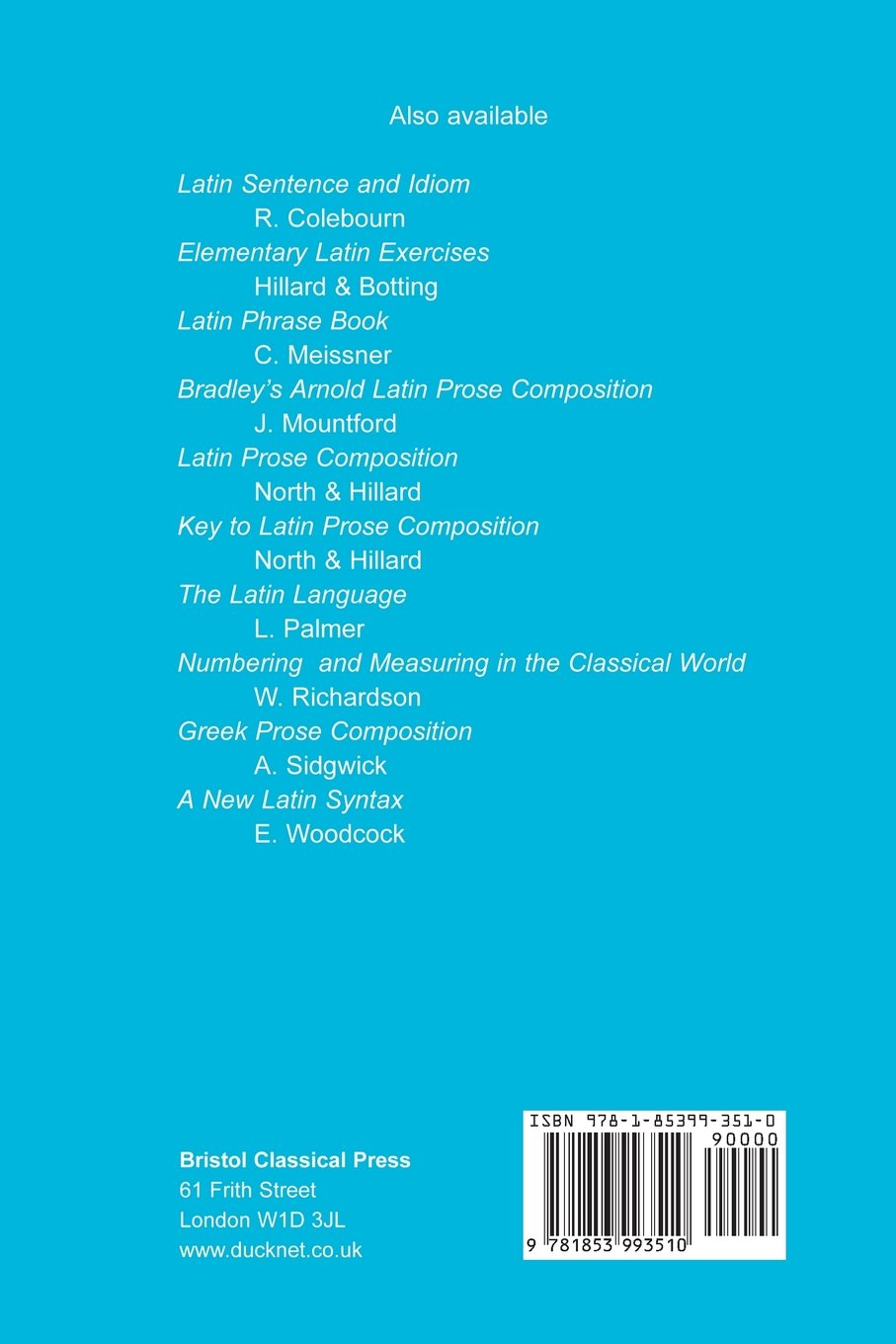 Advanced Level Latin Prose Composition (Latin Language) by Bristol Classical Press
