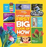 National Geographic Little Kids First Big Book of How (National Geographic Little Kids First Big Books)