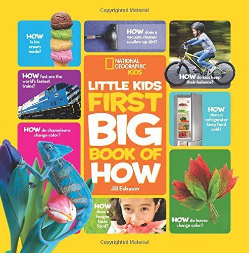 National Geographic Little Kids First Big Book of How (National Geographic Little Kids First Big Books) cover