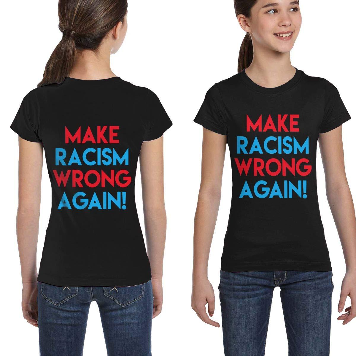 Fashion Tunic Shirt Dress L6Nv4o@A Girls Short Sleeve Make Racism Wrong Again Shirts XS-XL