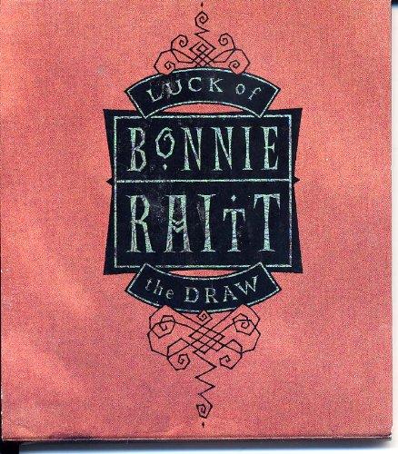 Luck of the Draw--Bonnie Raitt