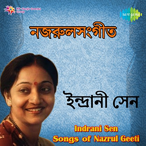 Amazon.com: Nazrul Geeti: Indrani Sen: MP3 Downloads