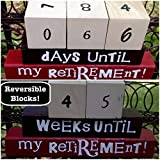 COUNTDOWN TO RETIREMENT! Reversible and interactive wood word stacking block set for retirement countdown in home and office decor… Review