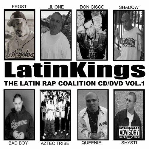Latin Kings The Latin Rap Coalition Vol  Explicit