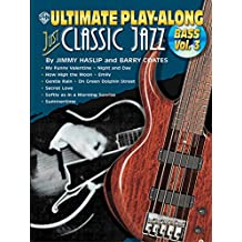 Ultimate Play-Along Bass Just Classic Jazz, Vol 3: Book & CD