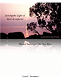 Seeking the Light of God's Comforter - When Challenges Dim Our View