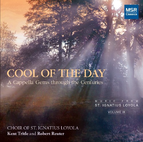 (COOL OF THE DAY - A Cappella Gems through the Centuries )