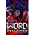 The Word Reclaimed (The Face of the Deep Book 1)