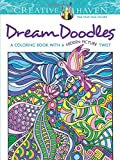 Creative Haven Dream Doodles: A Coloring Book with a Hidden Picture Twist (Creative Haven Coloring Books)