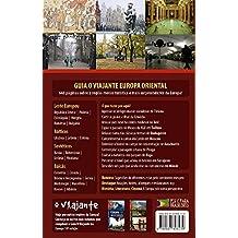 Guia o Viajante. Europa Oriental - Volume 3