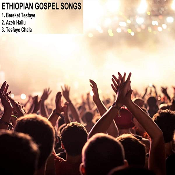 Songs ethiopian free download mp3 christian 50 of