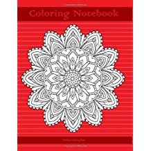 Adult Coloring Notebook (red edition): Coloring Notebook for Writing, Journaling, and Note-taking with Coloring Designs on Each Page for Inner Peace, Calm, and Focus (100 pages)