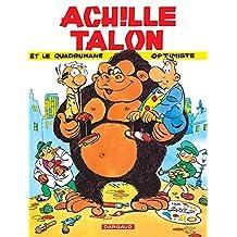 Achille Talon - Tome 15 - Achille Talon et le quadrumane optimiste (French Edition)