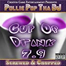 Cup of Drank 7.9 [Explicit]