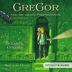 Gregor und die graue Prophezeiung (Underland Chronicles 1)