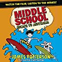 Middle School: Escape to Australia: Middle School, Book 9 Audiobook by James Patterson Narrated by Michael Crouch