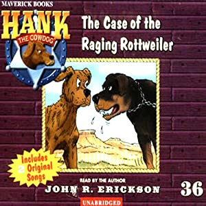 The Case of the Raging Rottweiler Audiobook