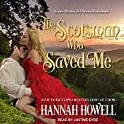 The Scotsman Who Saved Me: Seven Brides/Seven Scotsmen, Book 1 | Hannah Howell