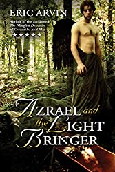 Azrael and the Light Bringer (The River Dwellers Book 1)