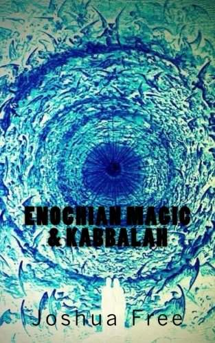 - Enochian Magic & Kabbalah: Summoning Angels, Aliens, UFOs and Other Divine Encounters (Eco-pocket)