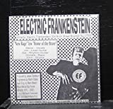 Electric Frankenstein - New Rage / Home Of The Brave - 7