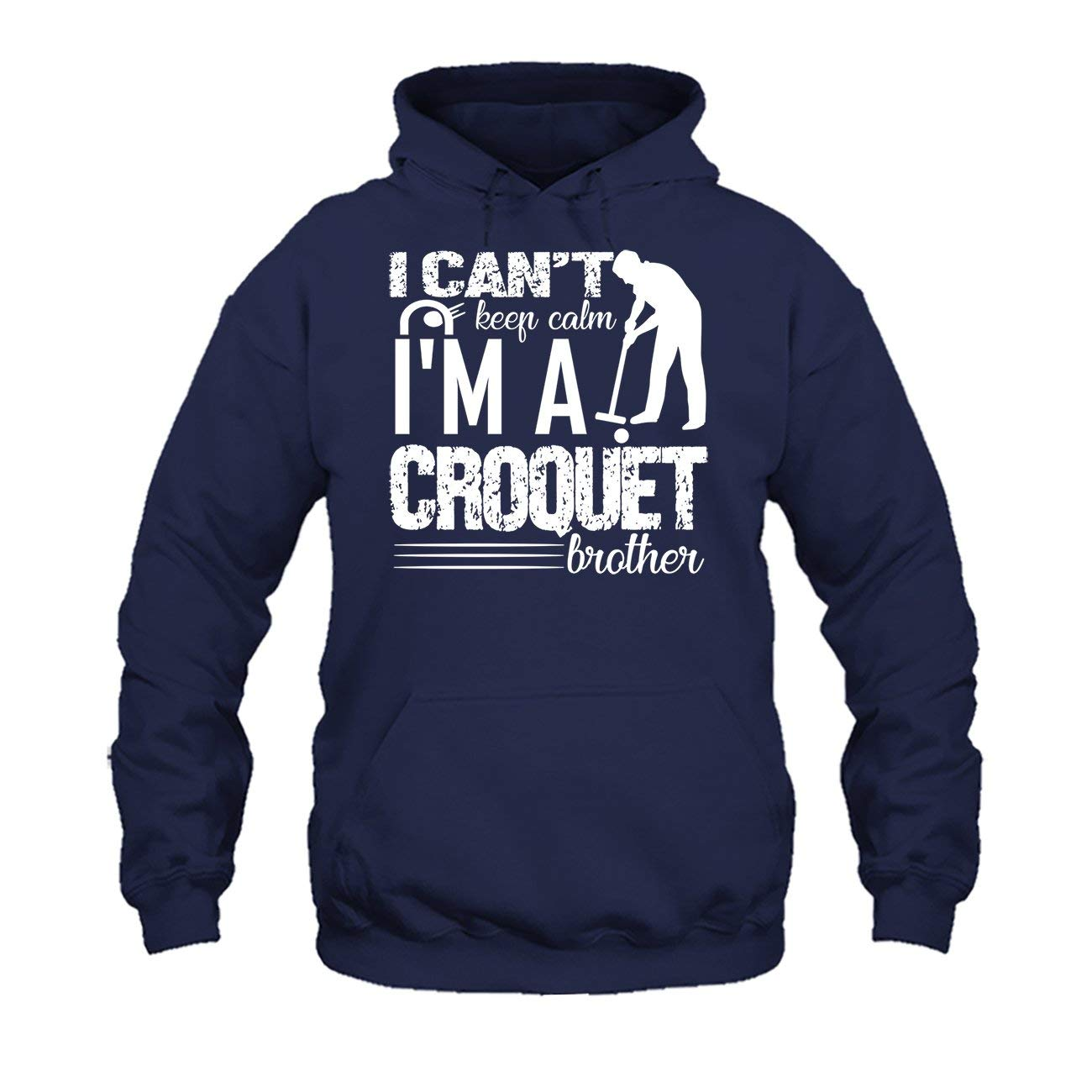 I Cant Keep Calm Im A Croquet Brother Tee Shirt Design Long Sleeve Shirt