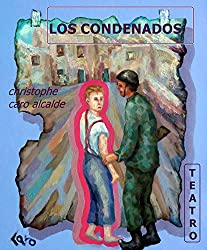 LOS CONDENADOS (Spanish Edition)