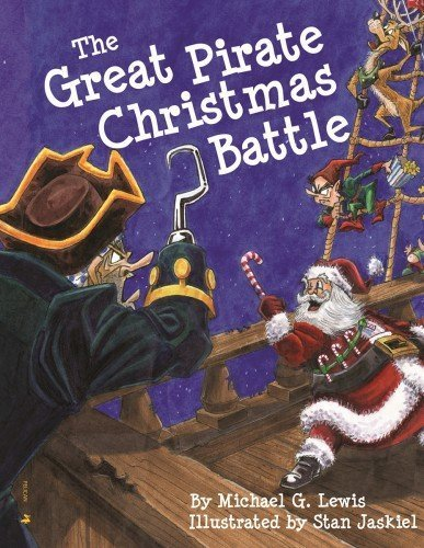 Great Pirate Christmas Battle, The by Michael Lewis (2014-09-15)