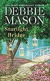 Starlight  Bridge (Harmony Harbor) by  Debbie Mason in stock, buy online here